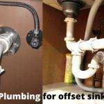 Installing plumbing for offset kitchen sink