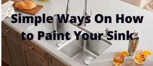 Simple Ways On How to Paint Your Sink